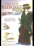 I Married the Klondike