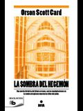 La Sombra del Hegemon / Shadow of the Hegemon