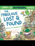 The Fabulous Lost & Found and the little Romanian mouse: Laugh as you learn 50 Romanian words with this bilingual English Romanian book for kids