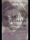 Staying Human Through the Holocaust