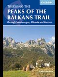 The Peaks of the Balkans Trail: Through Montenegro, Albania and Kosovo