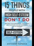 15 things people with high self-esteem don't do