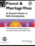 Fiance and Marriage Visas: A Couple's Guide to U.S. Immigration [With CDROM]