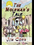 The Moleman's Tale