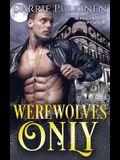 Werewolves Only
