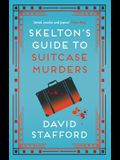 Skelton's Guide to Suitcase Murders