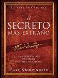 El Secreto Más Extraño: Una Publicación Oficial de Nightingale Conant