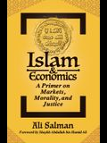 Islam and Economics: A Primer on Markets, Morality, and Justice