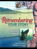 Remembering Your Story: Creating Your Own Spiritual Autobiography