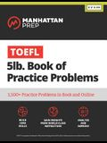 TOEFL 5lb Book of Practice Problems: Online + Book