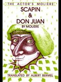 Scapin & Don Juan: The Actor's Moliere, Volume 3