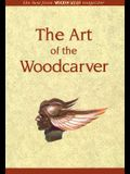 The Art of the Woodcarver: The Best from Woodcarving Magazine