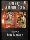 Lions of Lonesome Texas, Volume 1 [lion Love: Lion Heart] (Siren Publishing Menage Everlasting)