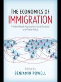 The Economics of Immigration: Market-Based Approaches, Social Science, and Public Policy