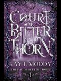 Court of Bitter Thorn