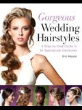 Gorgeous Wedding Hairstyles: A Step-by-Step Guide to 34 Spectacular Hairstyles