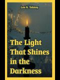 The Light That Shines in the Darkness