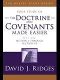 The Doctrine and Covenants Made Easier: Part 1: Sections 1-42