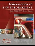 Introduction to Law Enforcement Dsst / Dantes Test Study Guide