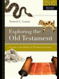 Exploring the Old Testament: A Guide to the Psalms and Wisdom Literature