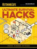 Ultimate Survival Hacks: 500 Amazing Tricks That Just Might Save Your Life