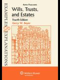 Examples & Explanations: Wills, Trusts, and Estates, 4th Ed.