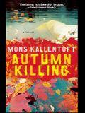 Autumn Killing, 3: A Thriller