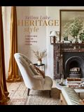 Heritage Style: A Fresh New Take on Traditional Design