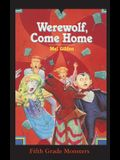 Werewolf, Come Home: It's a Dog's Life