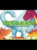 Dinosaurs!: A Prehistoric Touch-And-Feel Adventure!