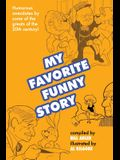 My Favorite Funny Story