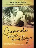Cuando VIVí Contigo / When I Lived with You