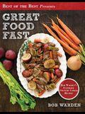 Great Food Fast: Bob Warden's Ultimate Pressure Cooker Recipes