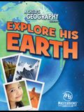 A Child's Geography Vol,1: Explore His Earth