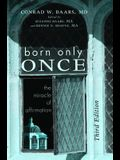 Born Only Once