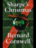 Sharpe's Christmas: Two Short Stories (Richard Sharpe's Adventure Series)