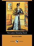 The Lady's Dressing Room (Dodo Press)