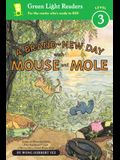 A Brand-New Day with Mouse and Mole (Reader)
