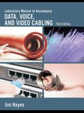 Lab Manual for Hayes/Rosenberg's Data, Voice and Video Cabling, 3rd