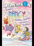 Fancy Nancy: Bubbles, Bubbles, and More Bubbles!