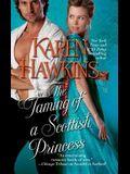 The Taming of a Scottish Princess, Volume 4
