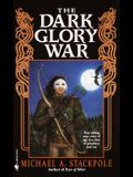 The Dark Glory War: A Prelude to the Dragoncrown War Cycle