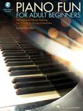 Piano Fun for Adult Beginners: Recreational Music Making for Private or Group Instruction [With CD (Audio)]