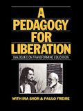 A Pedagogy for Liberation: Dialogues on Transforming Education