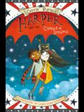 Harper and the Circus of Dreams, Volume 2