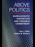 Above Politics: Bureaucratic Discretion and Credible Commitment