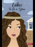 Esther: The Role of a Lifetime: A Bible Study for Teen Girls
