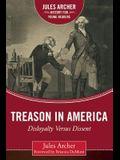 Treason in America: Disloyalty Versus Dissent