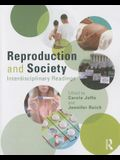 Reproduction and Society: Interdisciplinary Readings
