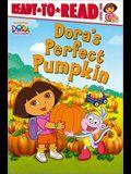 Dora's Perfect Pumpkin (Dora the Explorer)